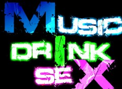 Fonds d'�cran Musique MIX (Music, drInk, seX)