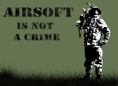 Wallpapers Sports - Leisures Airsoft is not a crime