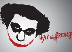 Fonds d'�cran Humour Coluche - Why So Serious
